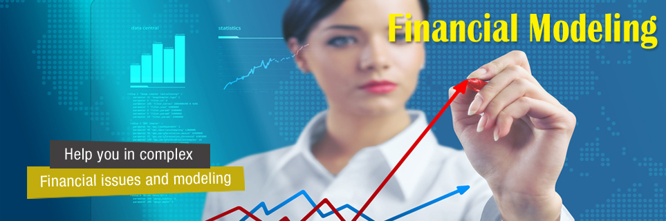 Financial modeling - Help you in complex financial issues and modeling